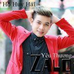 zalo yeu thuong (single) - ho huy hai