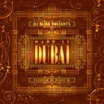 dj bliss presents made in dubai - dj bliss