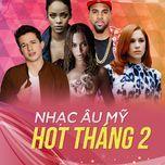 nhac au my hot thang 02/2017 - v.a