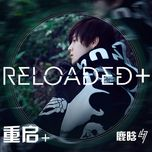 reloaded + (mini album) - loc ham (lu han)