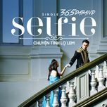 selfie - chuyen tinh lo lem (single) - 365