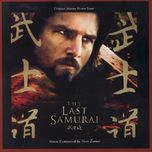 the last samurai (original motion picture score) - hans zimmer
