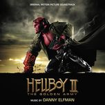 hellboy ii: the golden army (original motion picture soundtrack) - dang cap nhat