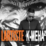 k-meha (single) - lartiste