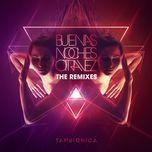 buenas noches otra vez (the remixes ep) - tan bionica