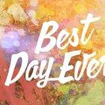 best day ever  - v.a