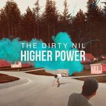 higher power - the dirty nil