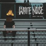 aren't you glad? (ep)  - the white noise