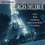 great composers: georges delerue - georges delerue