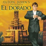 the road to el dorado (original motion picture soundtrack) - elton john