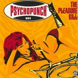 the pleasure kill - psychopunch