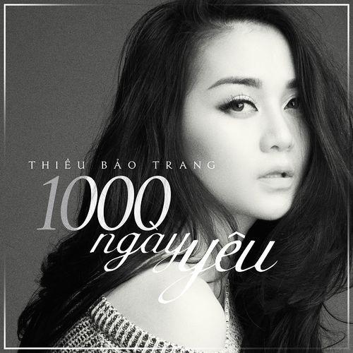 1000 Ngày Yêu ...