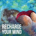 recharge your mind - v.a