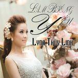lam bieng yeu - lyna thuy linh