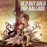 old but gold pop ballads - v.a