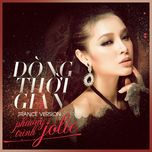 dong thoi gian (trance version) (single) - phuong trinh jolie