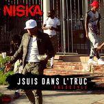jsuis dans l'truc (freestyle) (single)  - niska