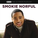 the ultimate playlist - smokie norful