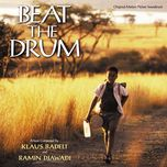 beat the drum (original motion picture soundtrack)  - ramin djawadi, klaus badelt
