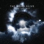 made this way (single)  - the word alive