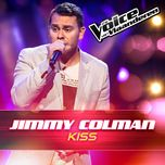 kiss (the voice van vlaanderen 2016) (single)  - jimmy colman