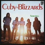 sometimes - cuby & the blizzards