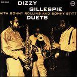 duets (ep)  - dizzy gillespie, sonny rollins, sonny stitt