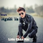 nguoi ta (single) - lieu chan hai