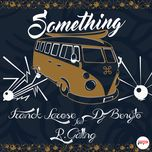 something (single)  - franck larose, dj benyto
