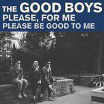 please for me (single)  - the good boys