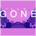 gone (single)  - dilly d