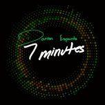 7 minutes (single)  - darren espanto