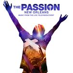 the passion: new orleans (original television soundtrack) - v.a