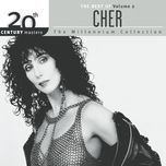 the best of cher volume 2 20th century masters the millennium collection - cher