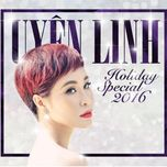holiday special 2016 - uyen linh