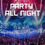 party all night - v.a