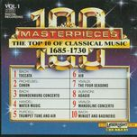 the top 100 masterpieces of classical music 1685-1928, vol.01 - 1685-1730 - v.a