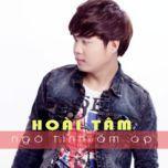 ngo tinh am ap (single) - hoai tam (ca si)