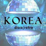 tuyen tap nhung ban retro/disco han quoc soi dong - v.a