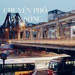 chuyen pho ben song - v.a