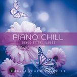 piano chill songs of the eagles - christopher phillips