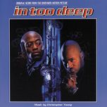 in too deep (original motion picture soundtrack)  - christopher young