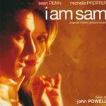 i am sam (original motion picture soundtrack)  - john powell