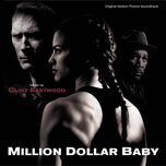 million dollar baby (original motion picture soundtrack)  - clint eastwood