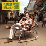 habana (single)  - florent pagny