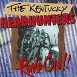 rave on!! - the kentucky headhunters