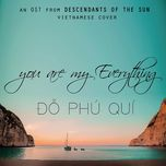 you are my everything (hau due mat troi ost) (single) - do phu qui