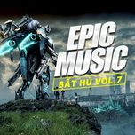 the best of epic music (vol. 7) - v.a