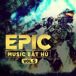 the best of epic music (vol. 5) - v.a