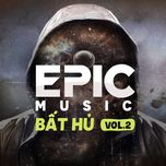 the best of epic music (vol. 2) - v.a